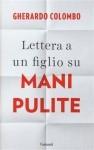 Gherardo Colombo, lettera a un figlio su Mani pulite, Garzanti, 2015