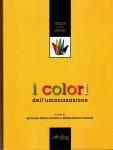 Antonello Monsù Scolaro, Giannantonio Vannetti, I colori dell'umanizzazione, ed. Altralinea 2015