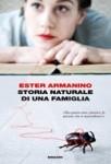 Ester Armanino: Storia naturale di una famiglia (Einaudi, 2011)