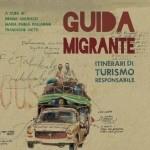 Guida Migrante, itinerari di turismo responsabile