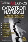 Sabrina Mugnos, Catastrofi naturali