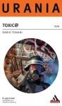 Dario Tonani, Toxic@