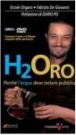 Apertura di Libriamoci: H2ORO, Perché l'acqua deve restare pubblica