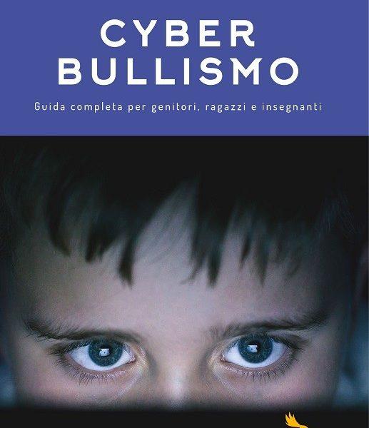 Mauro Berti, Serena Valorzi, Michele Facci, Cyberbullismo, guida completa per genitori, ragazzi e insegnanti (Reverdito, 2017)