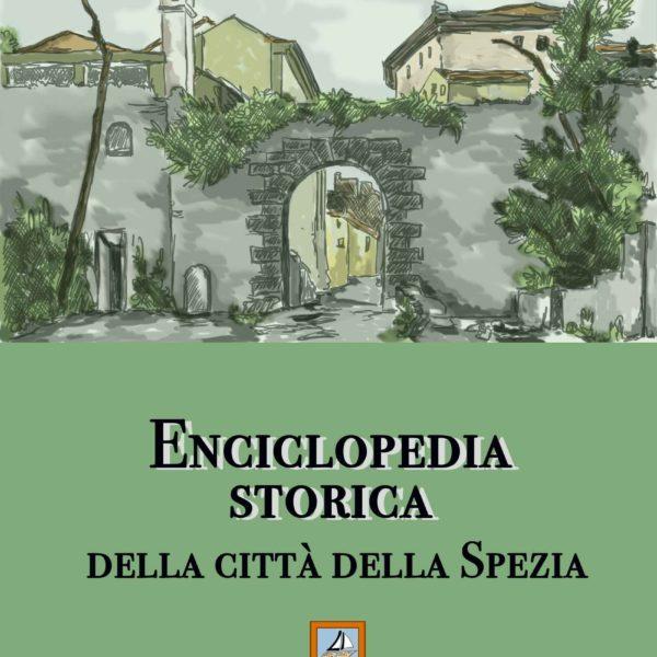 Aldo Landi, Enciclopedia storica della città della Spezia (edizione digitale)