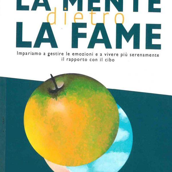 Stefania Rossi, La mente dietro la fame (Toscana Book, 2019)