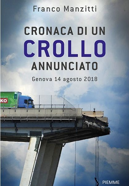Franco Manzitti, Cronaca di un crollo annunciato (Piemme, 2019)
