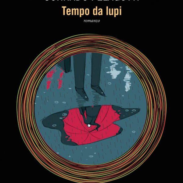 Corrado Pelagotti, Tempo da lupi (Fanucci, 2019)